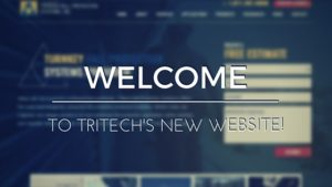 Welcome to Tritech's New Website!
