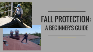 Beginner's Guide to Fall Protection