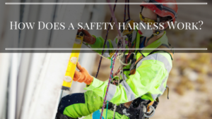 How Does a Safety Harness Work?
